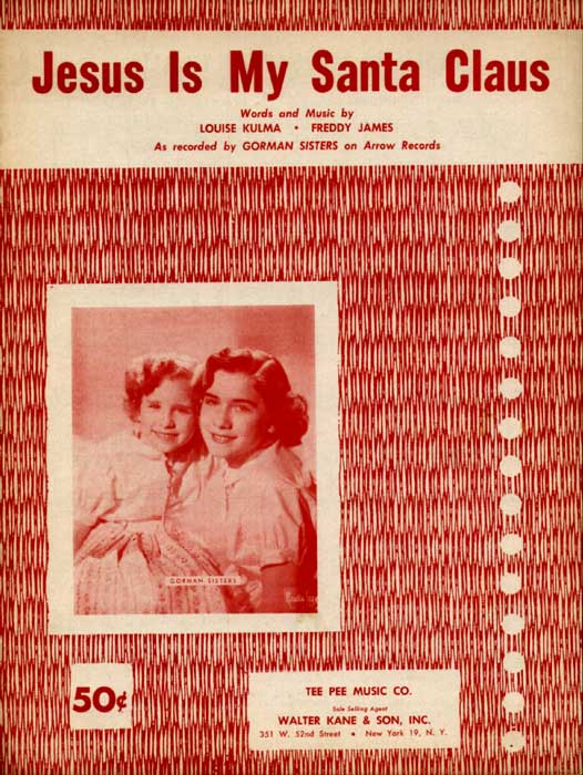 Jesus Is My Santa... Sheetmusic photo of Gorman Sisters