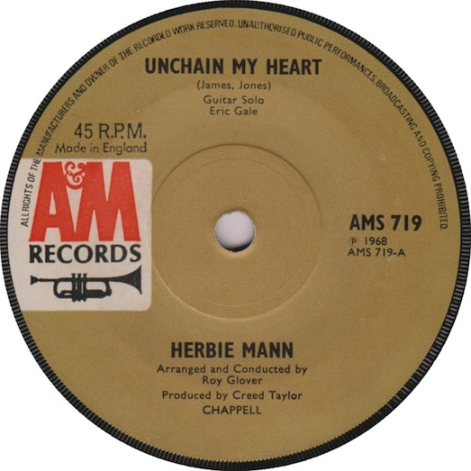 Unchain my Heart-A&M (Made in England) AMS 719 record label, Herbie Mann