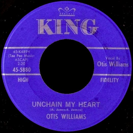 Unchain my Heart-King 45-5880 record label, Otis Williams